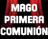 MAGIA PRIMERA COMUNIÓN